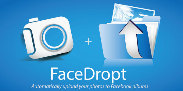 FaceDropt FaceDropt : An App to Upload Your Photos Automatically in Facebook