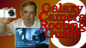 How to Root Samsung Galaxy Camera