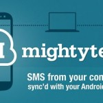 Mighty Text : An App Which Helps You to Send, Receive SMS Messages of Android Phone From Lap/PC